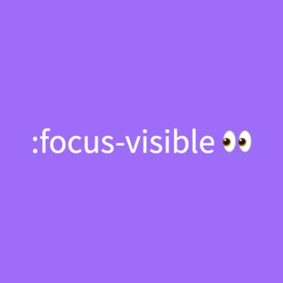 :focus-visible로 접근성 높이기
